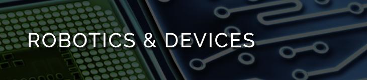 Robotics & Devices